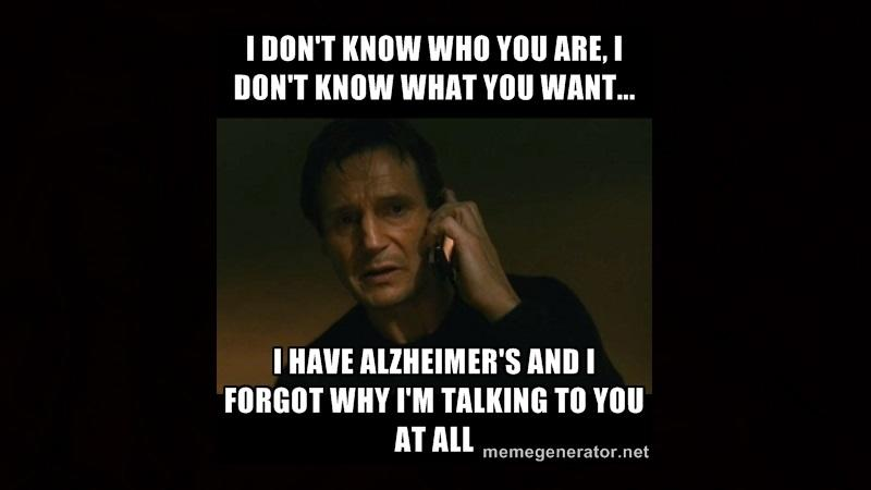 Betegségekkel nem szép dolog viccelődni, de ez tényleg mókás - nem tudom, ki maga, nem tudom, mit akar...de Alzheimerem van, és azt sem tudom, miért beszélünk egyáltalán. (memegenerator.com)